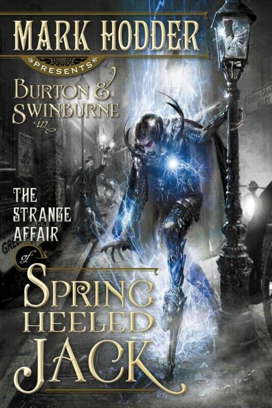 The Strange Affair of Spring Heeled Jack, de Mark Hodder