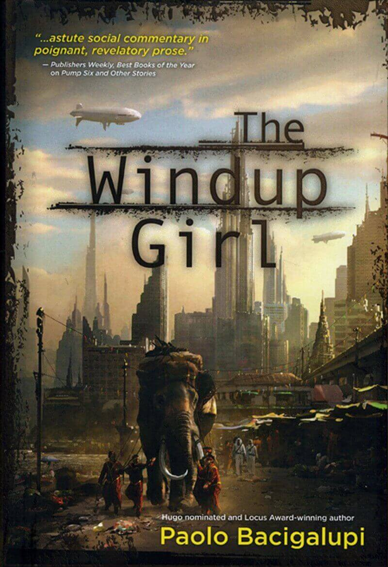 The Windup Girl, de Paolo Bacigalupi